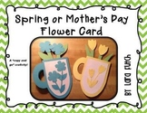 Spring or Mother's Day Flower Card