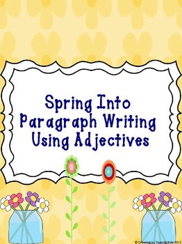 Spring paragraphs using adjectives