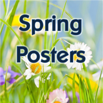 Spring posters - Quick and easy display for your bulletin board