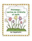 Spring - printemps: 6 centres de math et litteratie.