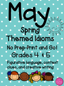 Spring-themed idioms for May Figurative Language