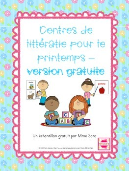 Free FRENCH - Spring-themed literacy centres - printemps