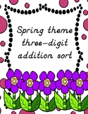 Spring themed three digit addition sorting activity