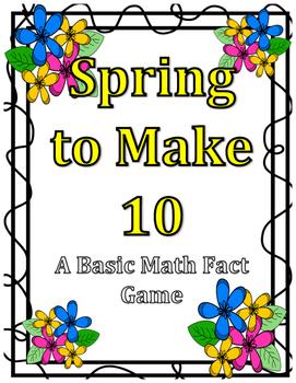 Spring to Make 10 - A Basic Math Fact Game