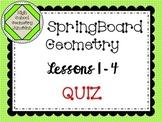 SpringBoard Geometry Lessons 1-4 Quiz