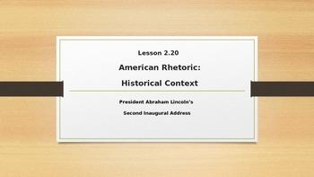 SpringBoard Grade 11 Lesson 2.20: Lincoln's Second Inaugural Address