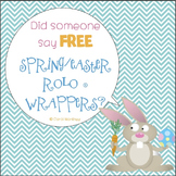 Spring/Easter Rolo Wrappers {FREEBIE}