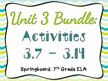 Springboard - 7th Grade ELA - BUNDLE - Activities 3.7 - 3.14