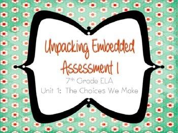 Springboard - 7th Grade ELA - Unpacking the Embedded Assessment 1.1