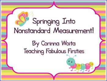 Springing Into Nonstandard Measurement: Common Core Standards 1.MD.1 & 1.MD.2