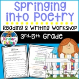 Springing Into Poetry a Five Week Poetry Unit 3rd - 5th grade Workshop Model