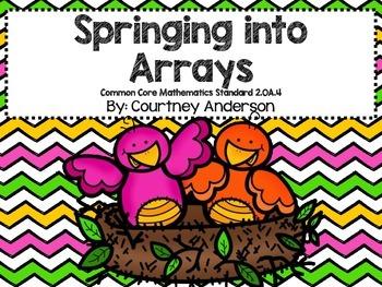 Springing into Arrays Common Core 2.OA.4