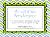 Springing into Early Language-A No-Print Packet for Speech Therapy