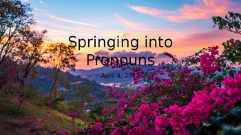 Springing into Pronouns