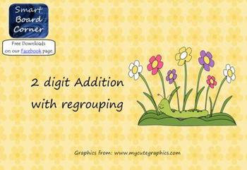 Spring Time Theme 2 digit addition with regrouping Smart Board Lesson