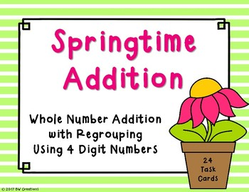 4 Digit Additon with Regrouping {Springtime}