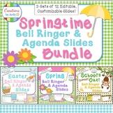 Springtime Bell Ringer and Daily Agenda Slide Template Bundle  (Editable)