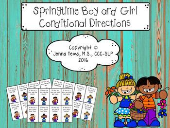 Springtime Boy/Girl Conditional Directions