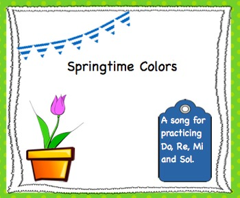 Springtime Colors - Do, Re, Mi, and Sol