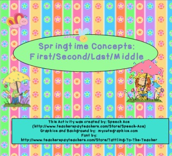Springtime Concepts: First, Second, Third, Last