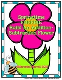 Springtime FREEBIE- Build an Addition-Subtraction Flower