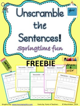 Springtime Fun Freebie- Unscramble the Sentences