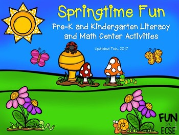 Springtime Fun Pre-K and Kindergarten Literacy and Math Center Activities