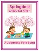 Springtime (Haru Ga Kita)- A Japanese Folk Song for music performances!