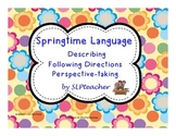 Springtime Language: Describing, Following Directions, and