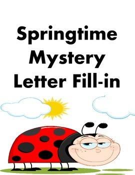 Springtime Mystery Letter Fill In