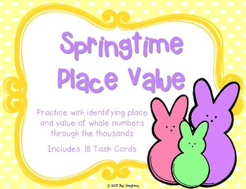 Place Value with 4 Digit Numbers {Springtime}