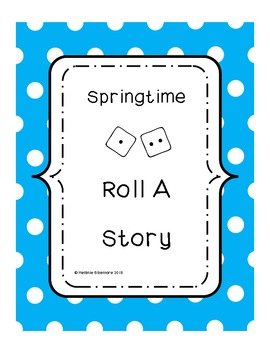 Springtime Roll A Story