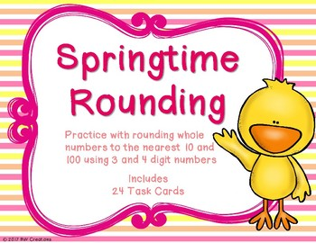 Rounding to the Nearest 10 and 100 {Springtime}