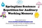 Springtime Sentence Repetition for Auditory Working Memory FREEBIE