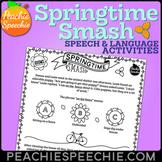 Springtime Smash: No Prep Speech and Language