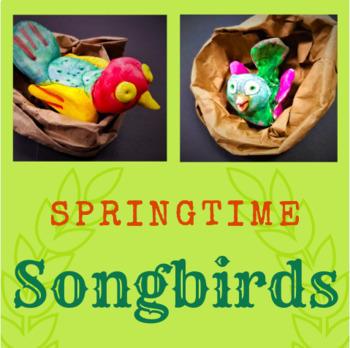 Springtime Songbird Sculptures Art Lesson