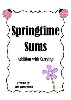 Springtime Sums (addition w/ carrying)
