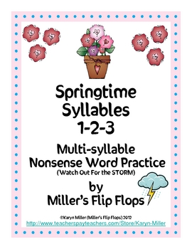 Springtime Syllables 1--2-3 Multi-Syllable Nonsense Word FREEBIE