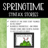 Springtime Syntax Story: Bunnies in the Spring {Present Te