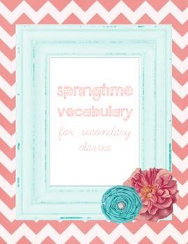 Springtime Vocabulary Packet for Secondary Classes