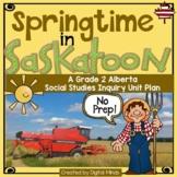 Springtime in Saskatoon - An Alberta Grade 2 Social Studie