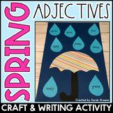Spring Adjective Craft & Writing