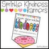 Sprinkle Kindness Banner