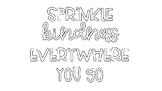 Sprinkle Kindness Bulletin Board