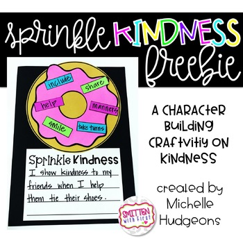 Sprinkle Kindness Donut (a FREE character building craftivity)