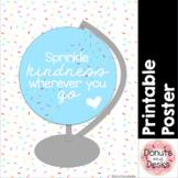 Sprinkle Kindness Wherever You Go - Printable Poster - FREE!