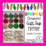 Sprinkle Ornament Gift Tag- FREEBIE!