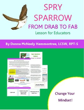 Spry Sparrow: From Drab to Fab - Change Your Mindset!