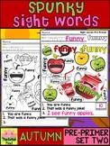Spunky Sight Words - AUTUMN - Dolch Pre Primer List 2