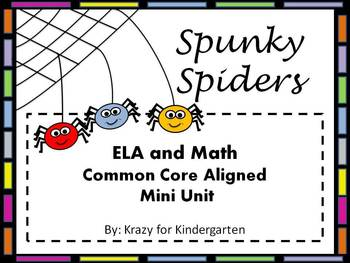 Spunky Spiders ELA and Math Common Core Aligned Mini Unit